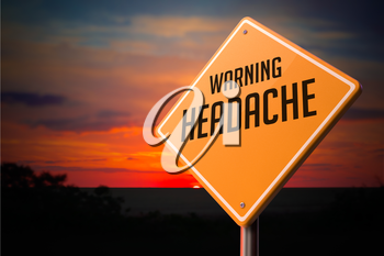 Headache on Warning Road Sign on Sunset Sky Background.