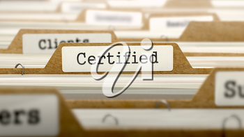 Certified Concept. Word on Folder Register of Card Index. Selective Focus.