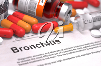 Bronchitis - Printed Diagnosis with Red Pills, Injections and Syringe. Medical Concept with Selective Focus.