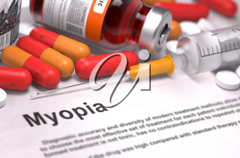 Diagnosis - Myopia. Medical Concept with Red Pills, Injections and Syringe. Selective Focus. 3D Render.