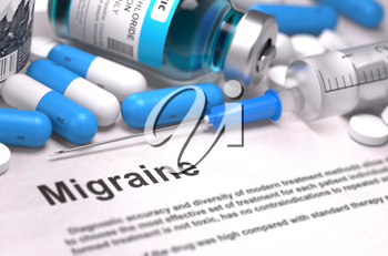 Migraine - Printed Diagnosis with Blurred Text. On Background of Medicaments Composition - Blue Pills, Injections and Syringe.