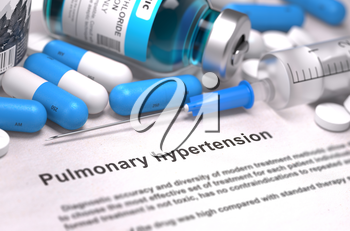 Diagnosis - Pulmonary Hypertension. Medical Report with Composition of Medicaments - Blue Pills, Injections and Syringe. Blurred Background with Selective Focus.