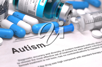 Diagnosis - Autism. Medical Report with Composition of Medicaments - Blue Pills, Injections and Syringe. Blurred Background with Selective Focus.