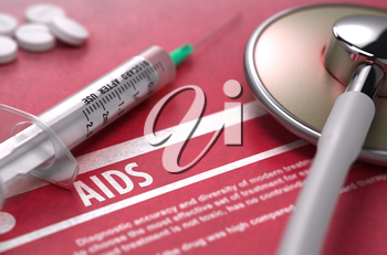 Diagnosis - AIDS. Medical Concept on Red Background with Blurred Text and Composition of Pills, Syringe and Stethoscope.
