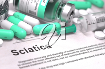 Diagnosis - Sciatica. Medical Report with Composition of Medicaments - Light Green Pills, Injections and Syringe. Blurred Background with Selective Focus.