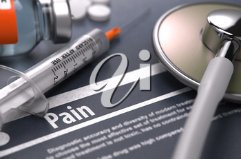 Pain - Medical Concept on Grey Background with Blurred Text and Composition of Pills, Syringe, Injection and Stethoscope. Selective Focus.