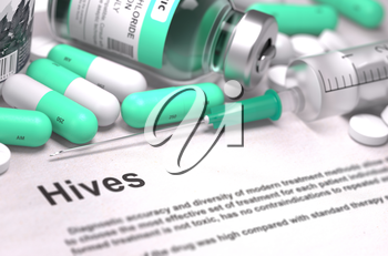 Hives - Printed Diagnosis with Blurred Text. On Background of Medicaments Composition - Mint Green Pills, Injections and Syringe.