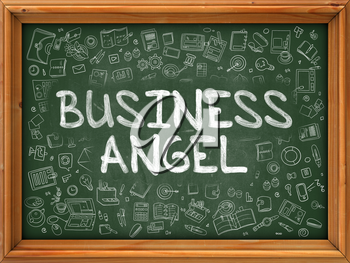Business Angel - Hand Drawn on Green Chalkboard with Doodle Icons Around. Modern Illustration with Doodle Design Style.