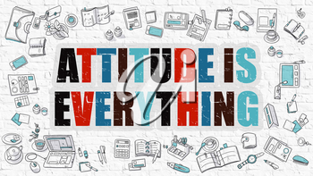 Attitude Is Everything - Multicolor Concept with Doodle Icons Around on White Brick Wall Background. Modern Illustration with Elements of Doodle Design Style.