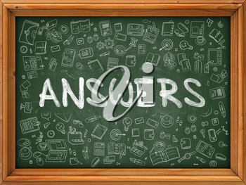 Hand Drawn Answers on Green Chalkboard. Hand Drawn Doodle Icons Around Chalkboard. Modern Illustration with Line Style.