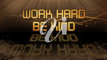 Gold quote with mystic background - Work hard be kind