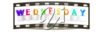Colorful 3d letters Wednesday on white cubes on a white background. The film strip