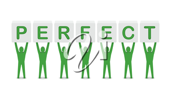 Men holding the word perfect. Concept 3D illustration.