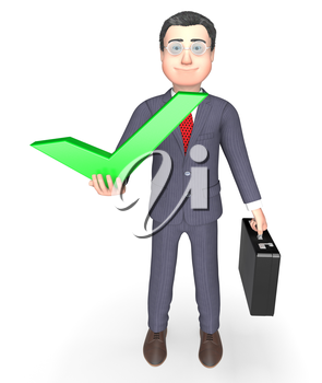 Businessman Tick Meaning Success Successful And Ok 3d Rendering